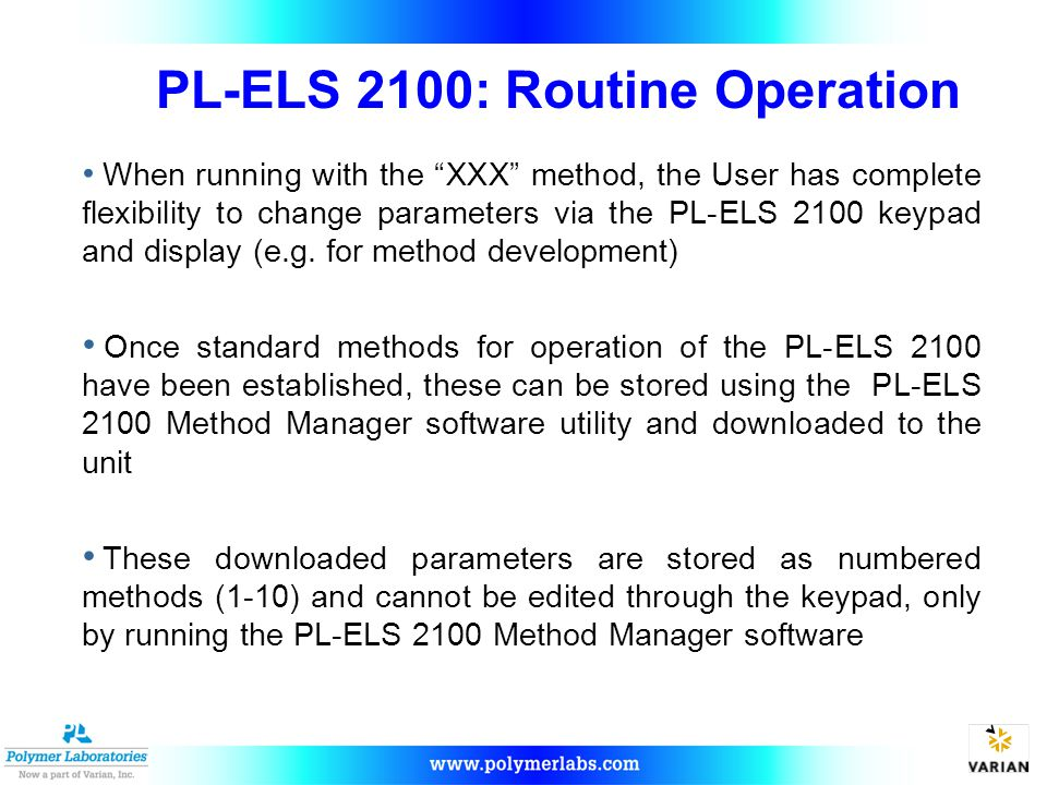 PL-ELS 2100: Routine Operation