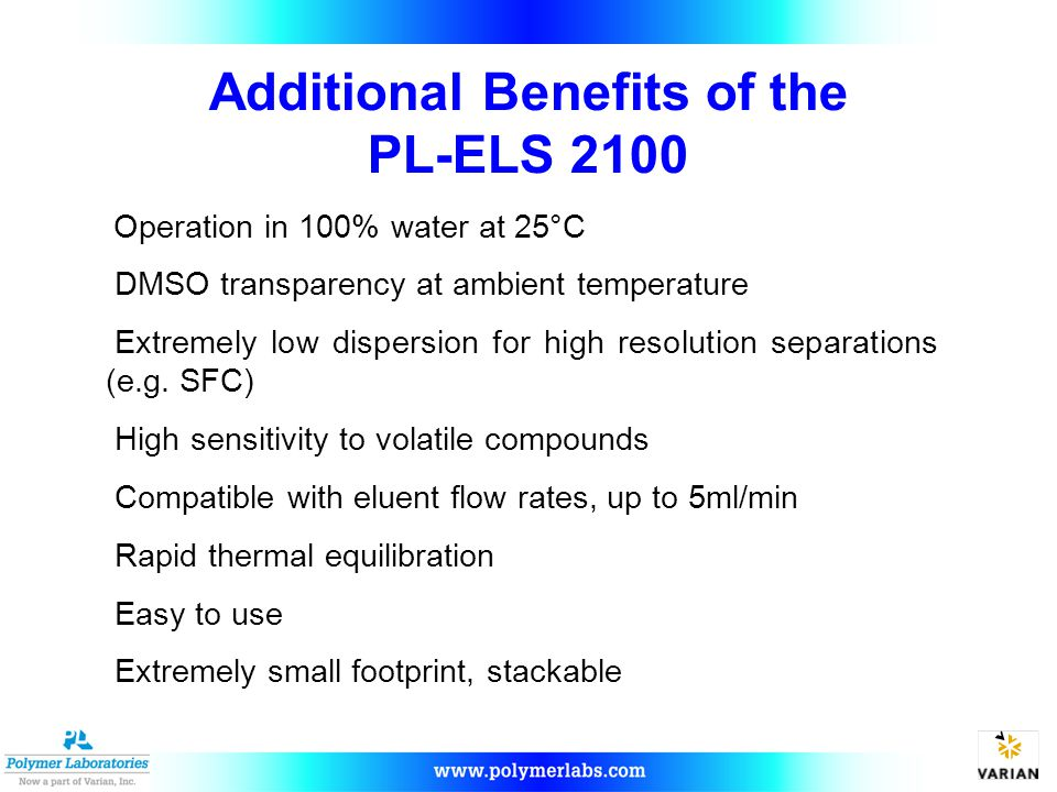 Additional Benefits of the PL-ELS 2100
