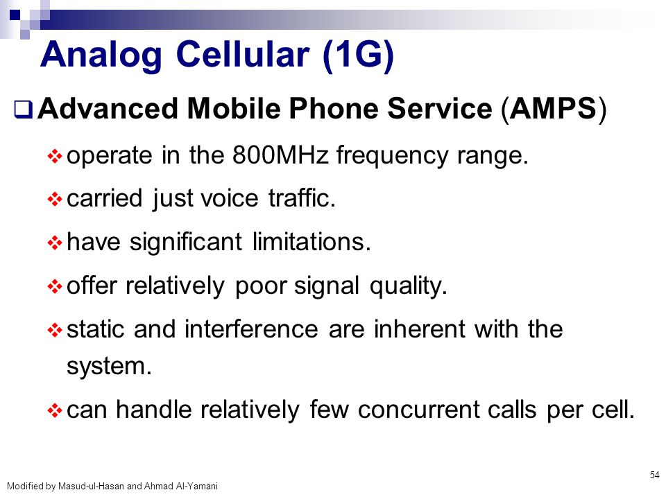 Analog Cellular (1G) Advanced Mobile Phone Service (AMPS)