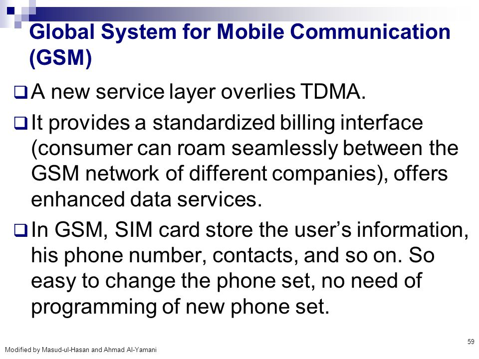 Global System for Mobile Communication (GSM)