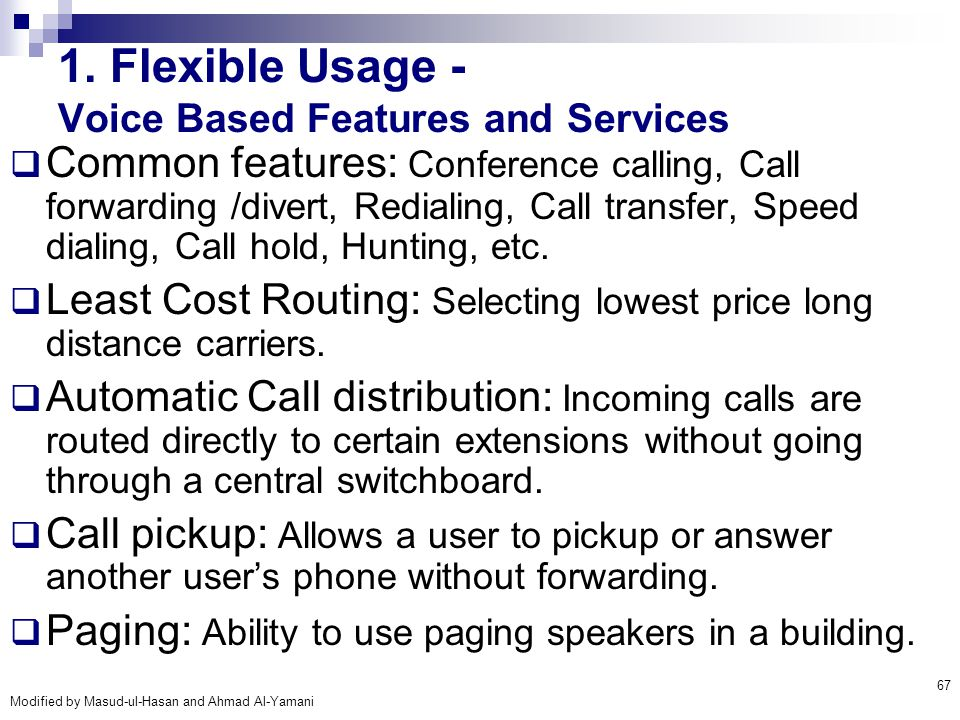 1. Flexible Usage - Voice Based Features and Services