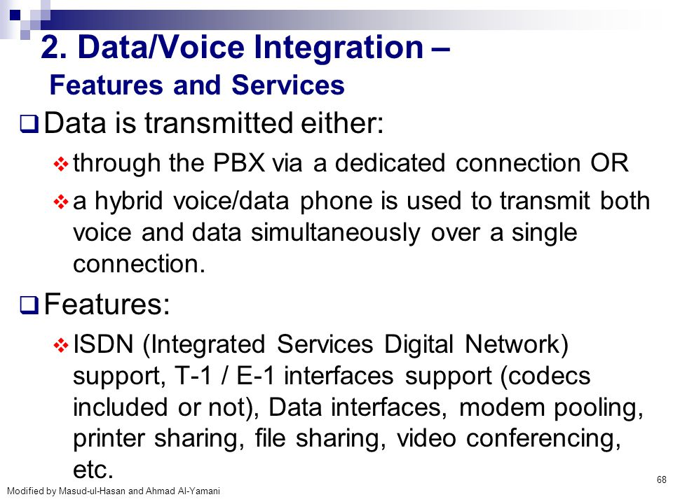 2. Data/Voice Integration – Features and Services