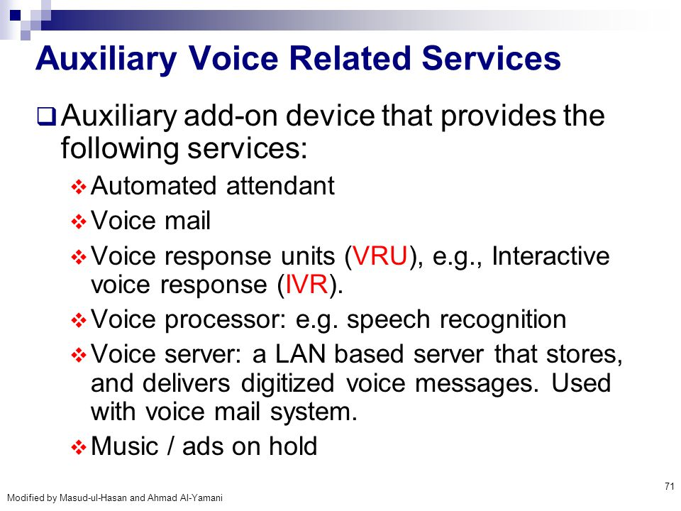 Auxiliary Voice Related Services