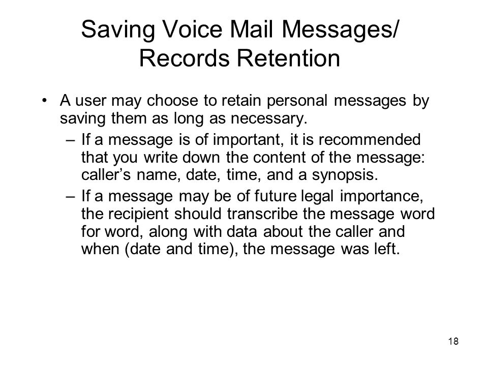 Saving Voice Mail Messages/ Records Retention