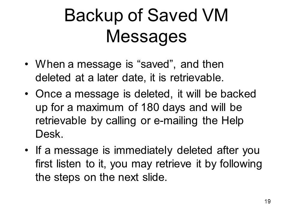 Backup of Saved VM Messages