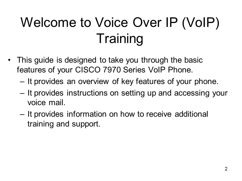 Welcome to Voice Over IP (VoIP) Training