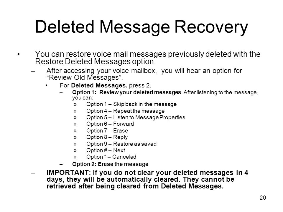 Deleted Message Recovery