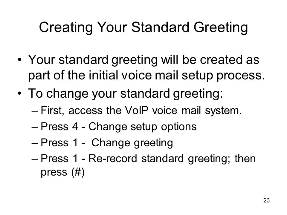 Creating Your Standard Greeting