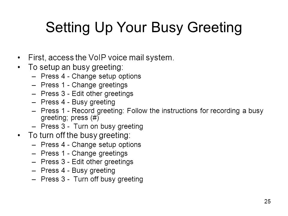 Setting Up Your Busy Greeting