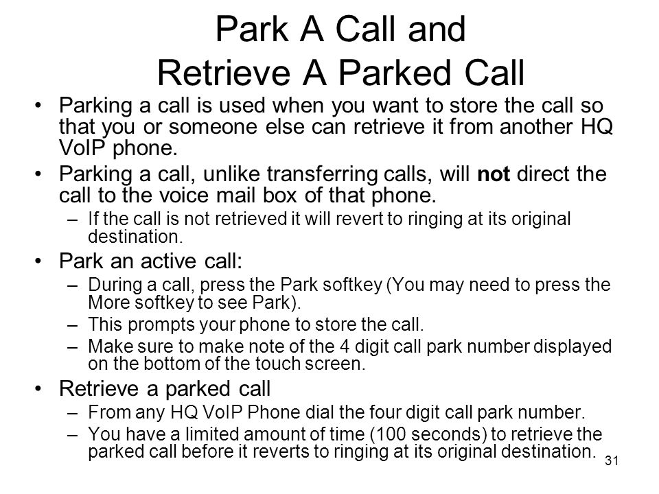 Park A Call and Retrieve A Parked Call