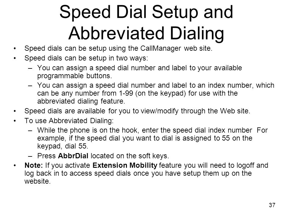 Speed Dial Setup and Abbreviated Dialing