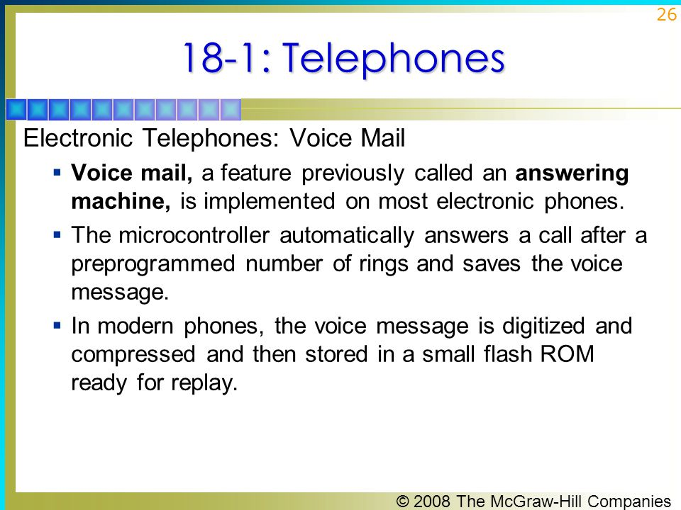 18-1: Telephones Electronic Telephones: Voice Mail