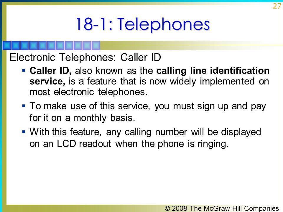18-1: Telephones Electronic Telephones: Caller ID