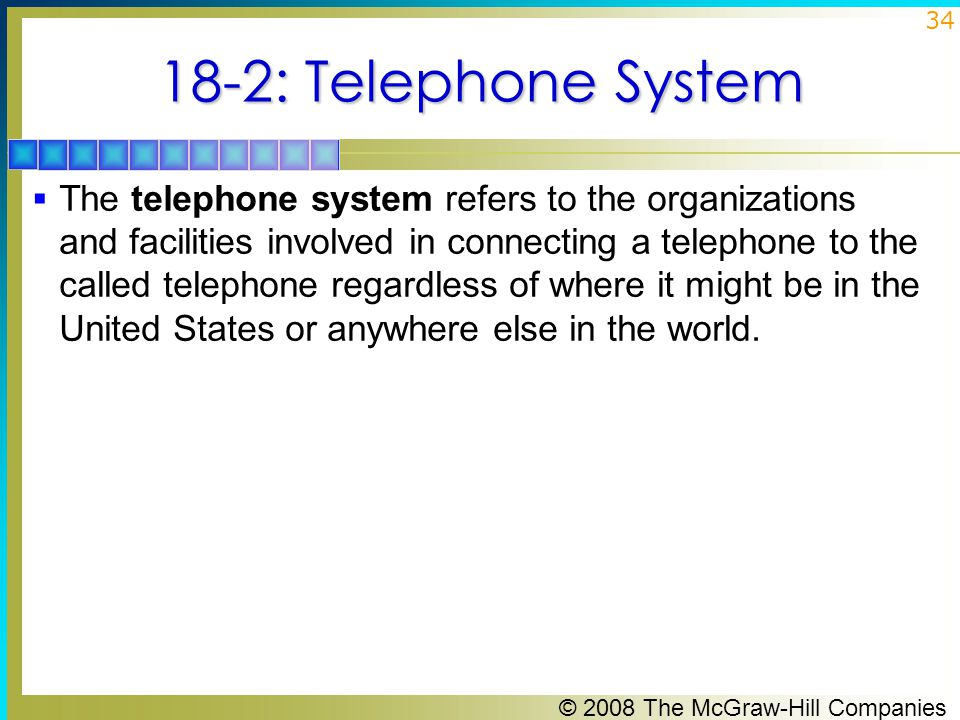 18-2: Telephone System