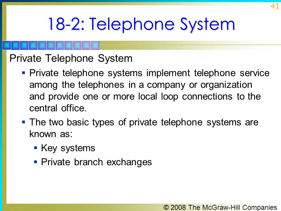 18-2: Telephone System Private Telephone System