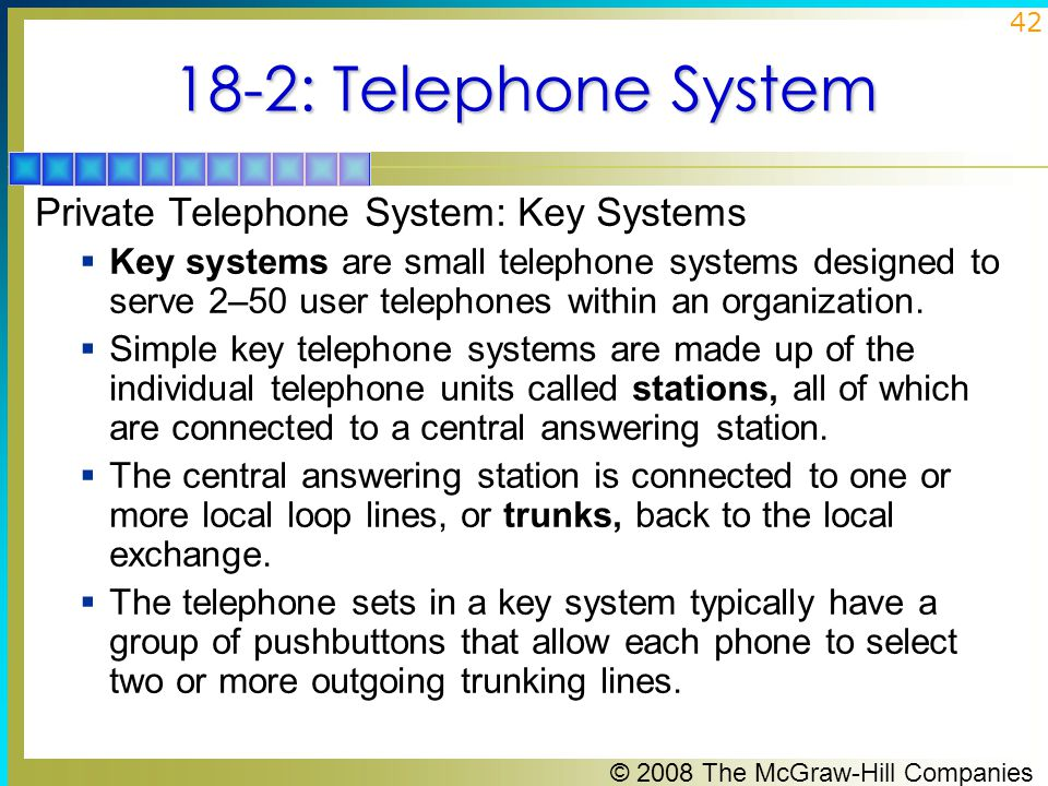 18-2: Telephone System Private Telephone System: Key Systems