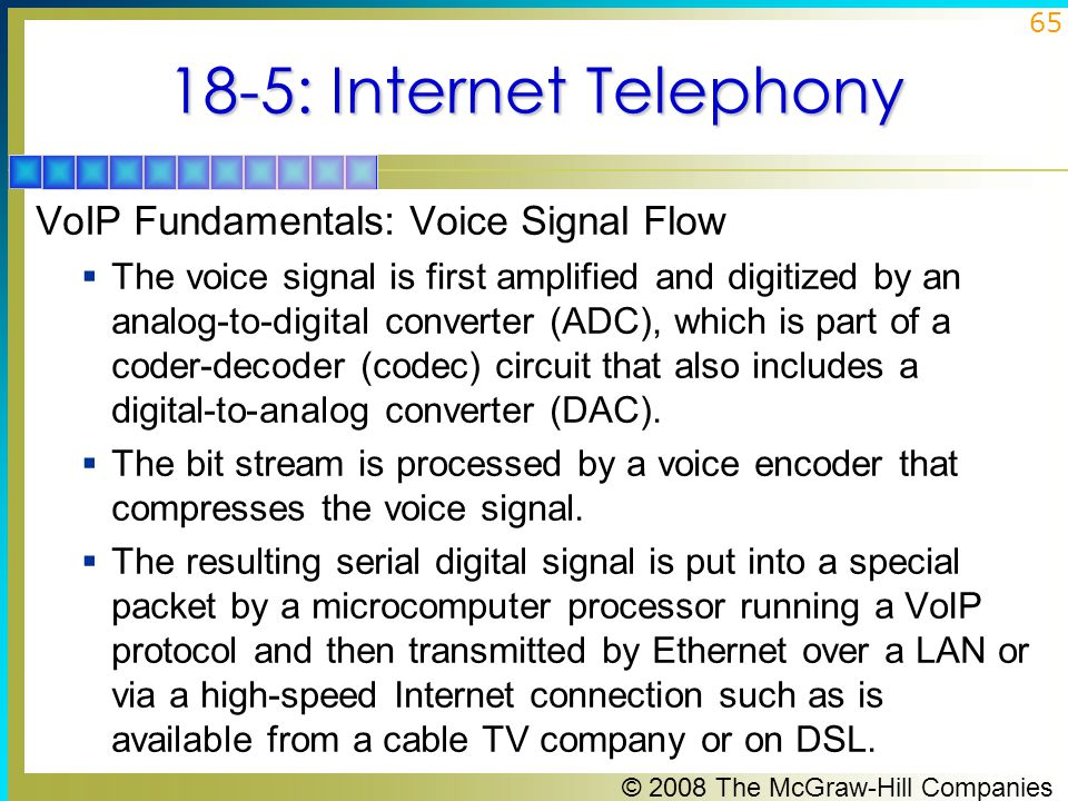 18-5: Internet Telephony VoIP Fundamentals: Voice Signal Flow