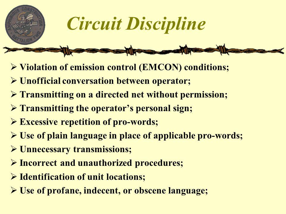 Circuit Discipline Violation of emission control (EMCON) conditions;