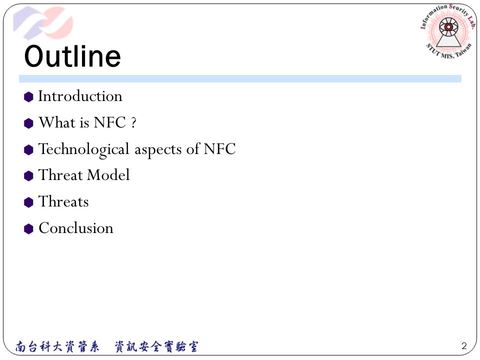 Outline Introduction What is NFC Technological aspects of NFC