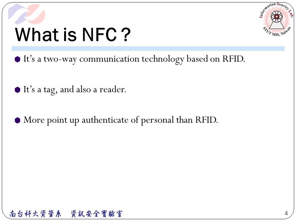 What is NFC It's a two-way communication technology based on RFID.