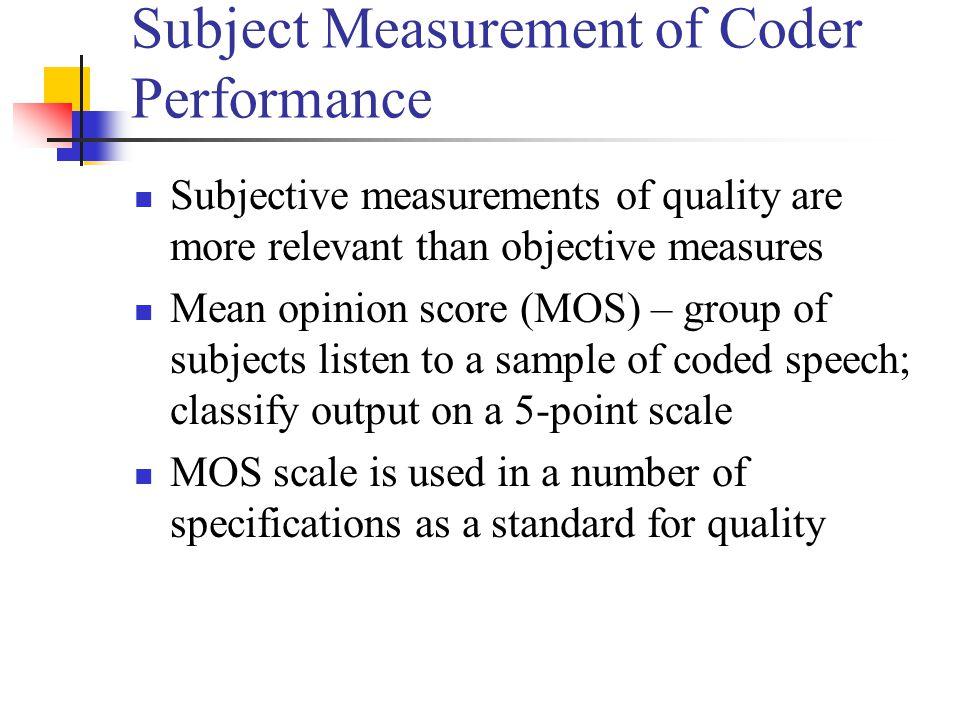 Subject Measurement of Coder Performance