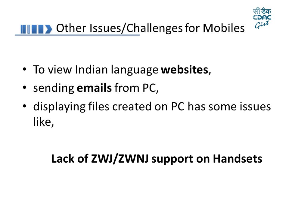 Other Issues/Challenges for Mobiles