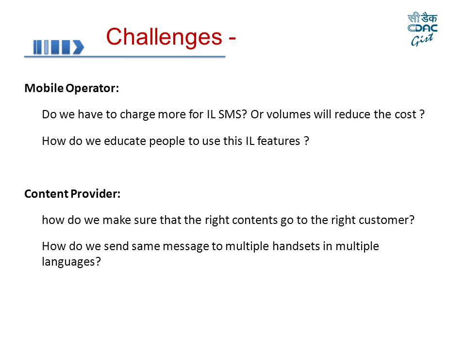Challenges - Mobile Operator: