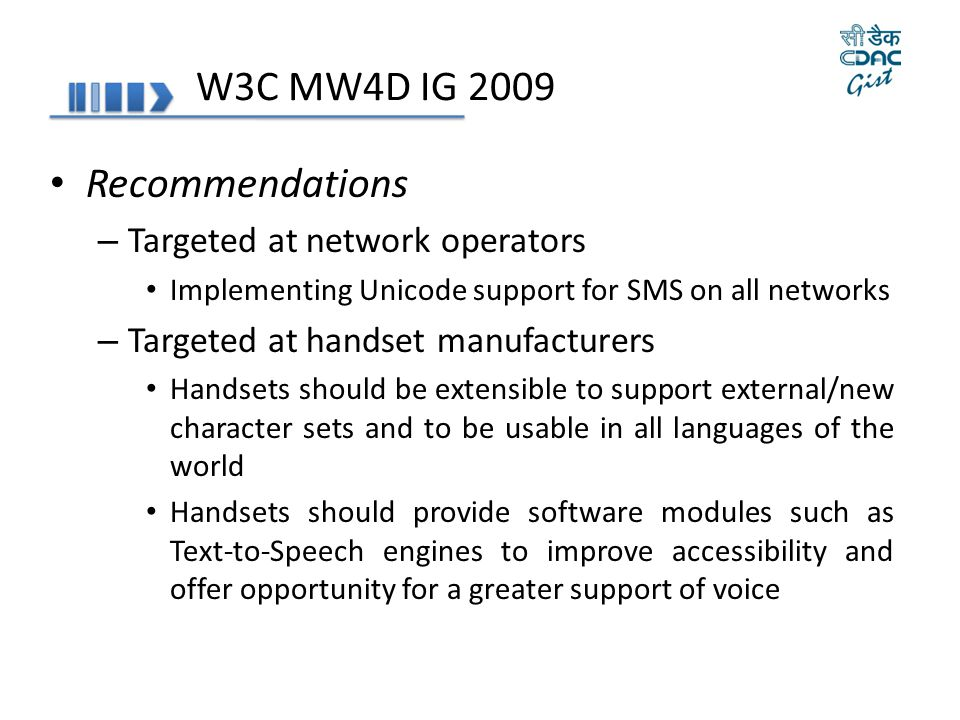 W3C MW4D IG 2009 Recommendations Targeted at network operators