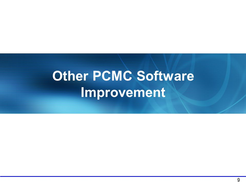 Other PCMC Software Improvement
