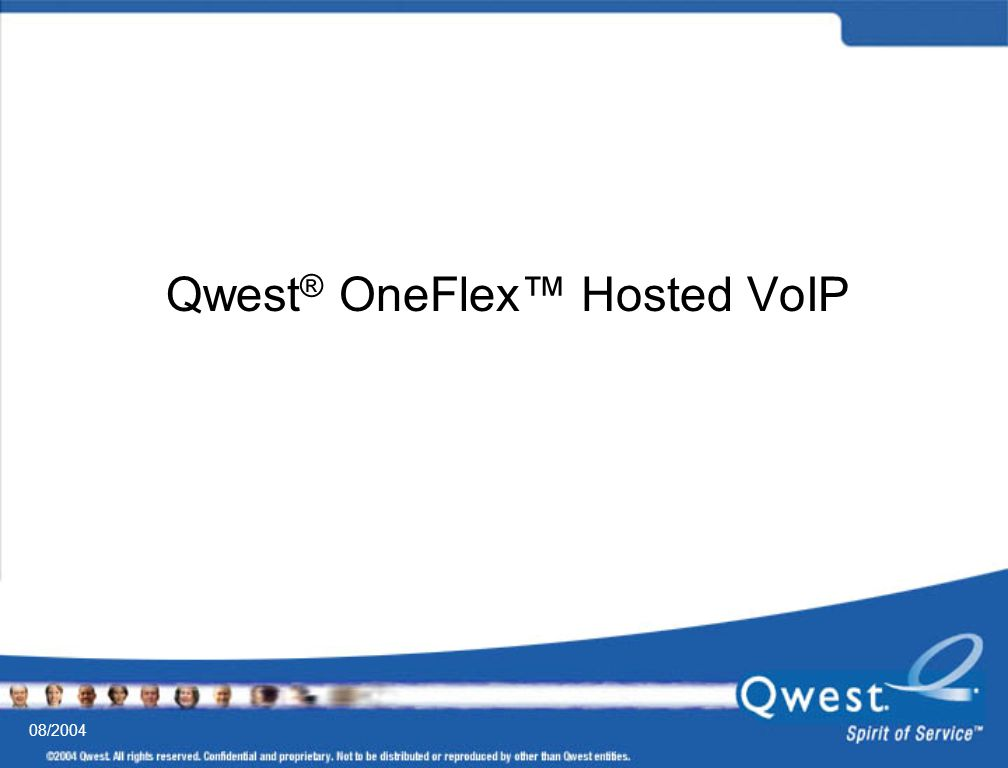 Qwest® OneFlex™ Hosted VoIP