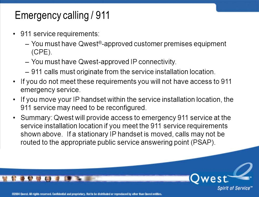 Emergency calling / 911 911 service requirements: