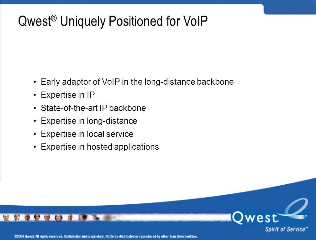 Qwest® Uniquely Positioned for VoIP