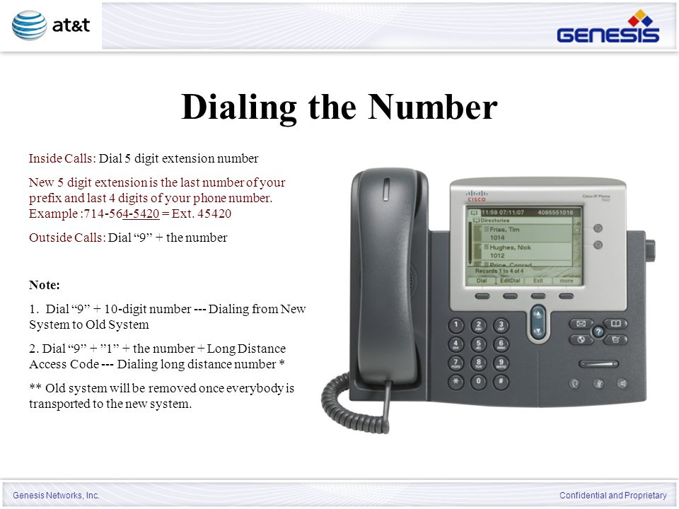Dialing the Number Inside Calls: Dial 5 digit extension number