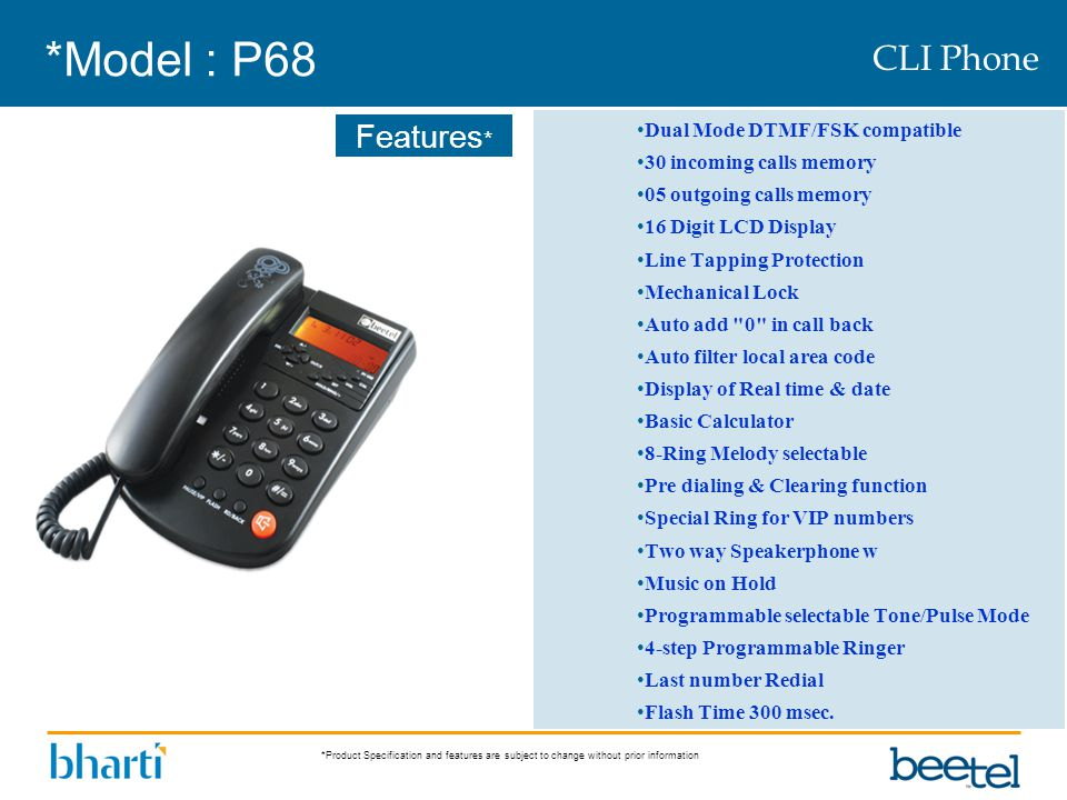 *Model : P68 CLI Phone Dual Mode DTMF/FSK compatible