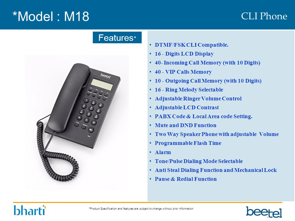 *Model : M18 CLI Phone DTMF/FSK CLI Compatible.