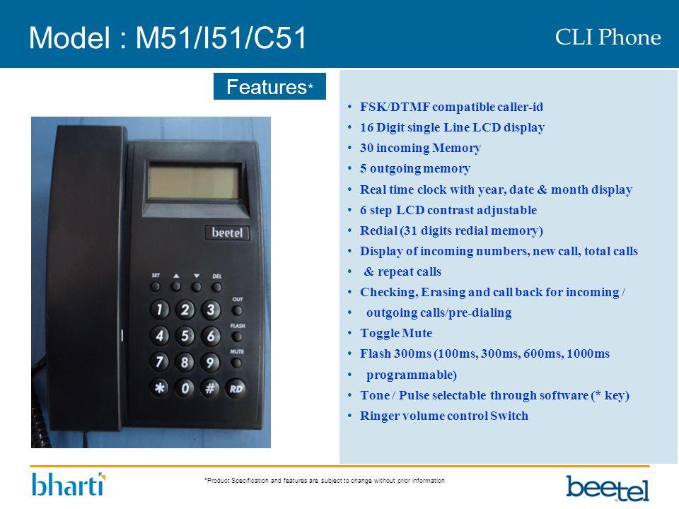 Model : M51/I51/C51 CLI Phone FSK/DTMF compatible caller-id