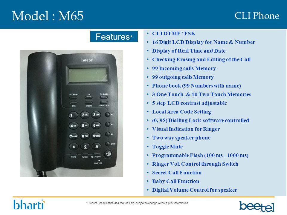 Model : M65 CLI Phone CLI DTMF / FSK