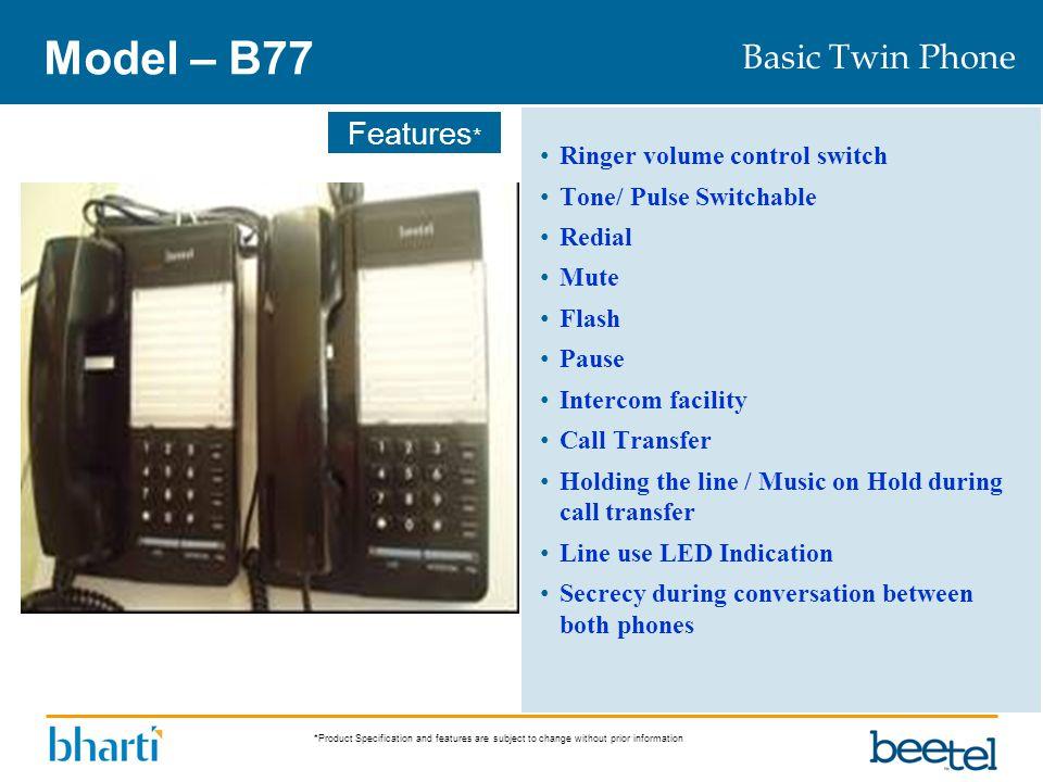 Model – B77 Basic Twin Phone Ringer volume control switch