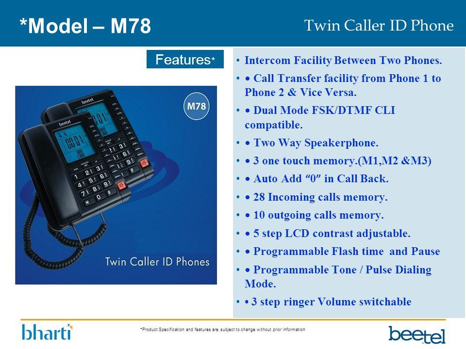 *Model – M78 Twin Caller ID Phone