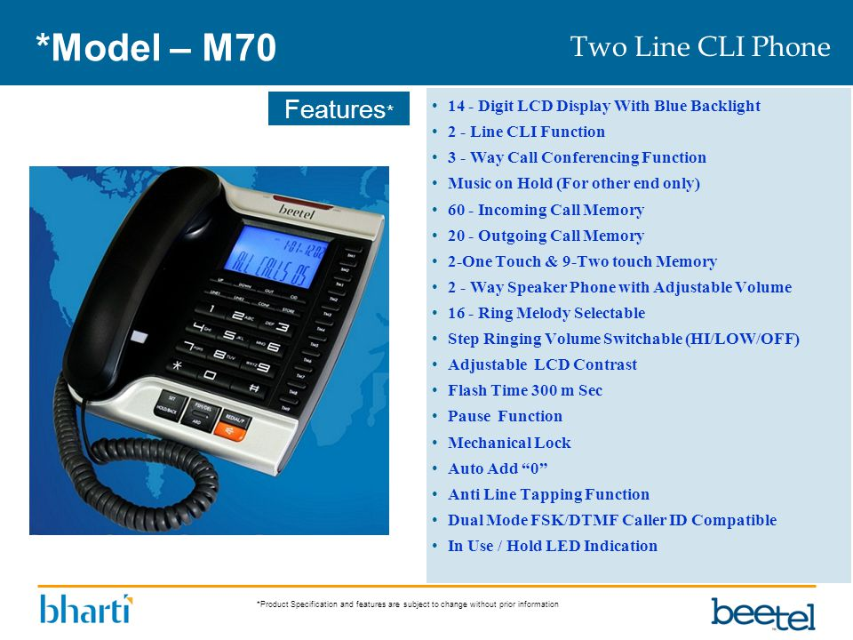 *Model – M70 Two Line CLI Phone