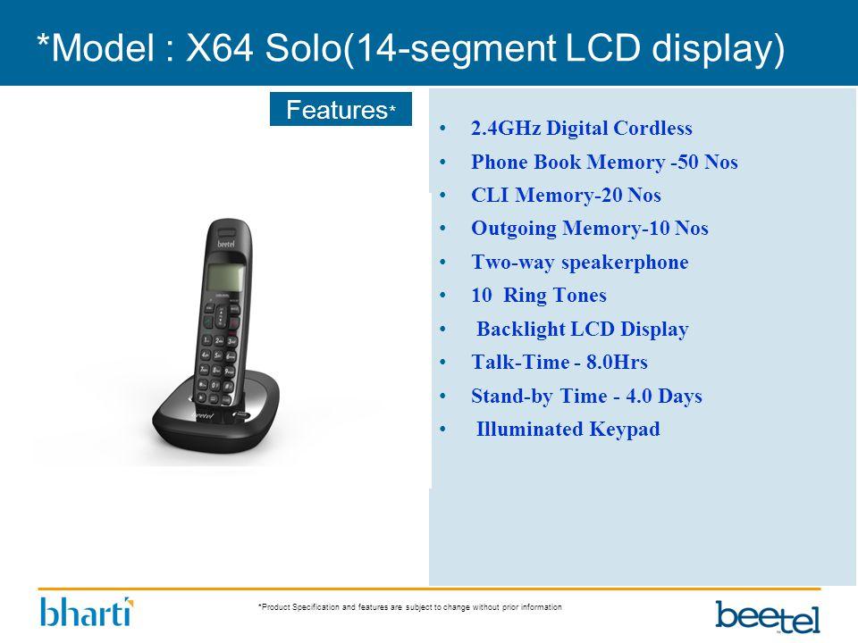 *Model : X64 Solo(14-segment LCD display)