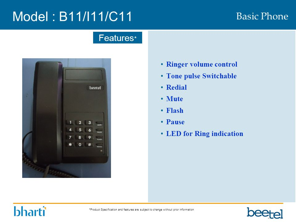 Model : B11/I11/C11 Basic Phone Ringer volume control