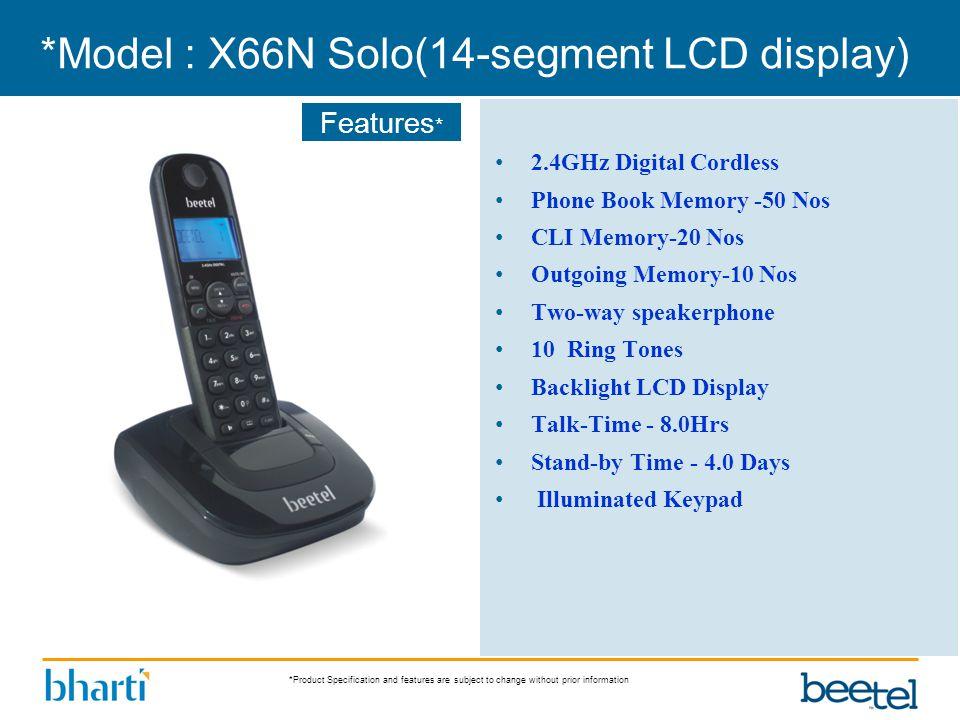 *Model : X66N Solo(14-segment LCD display)