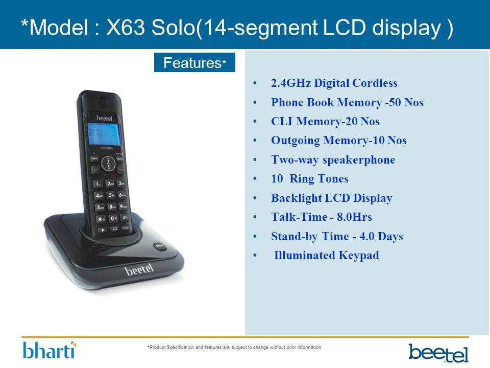 *Model : X63 Solo(14-segment LCD display )
