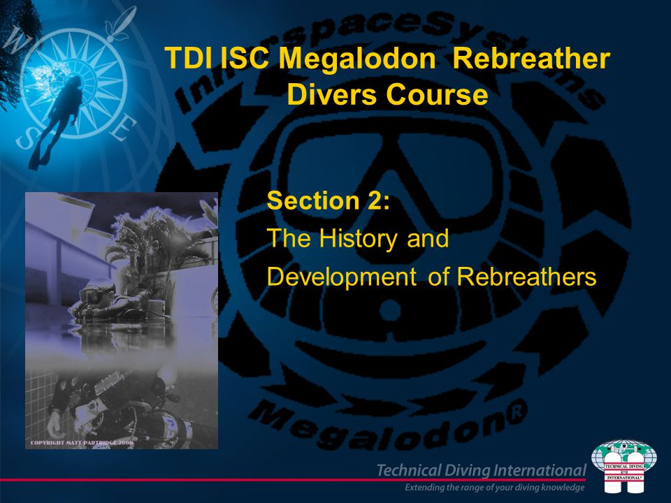 TDI ISC Megalodon Rebreather Divers Course
