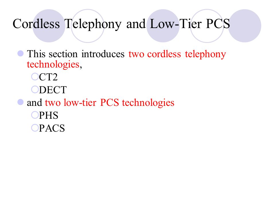 Cordless Telephony and Low‑Tier PCS