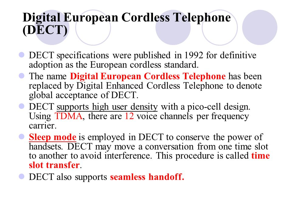 Digital European Cordless Telephone (DECT)