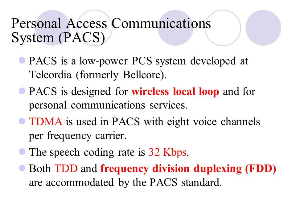 Personal Access Communications System (PACS)