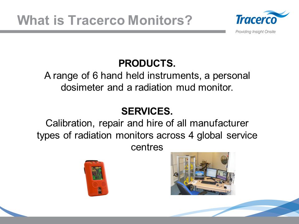 What is Tracerco Monitors