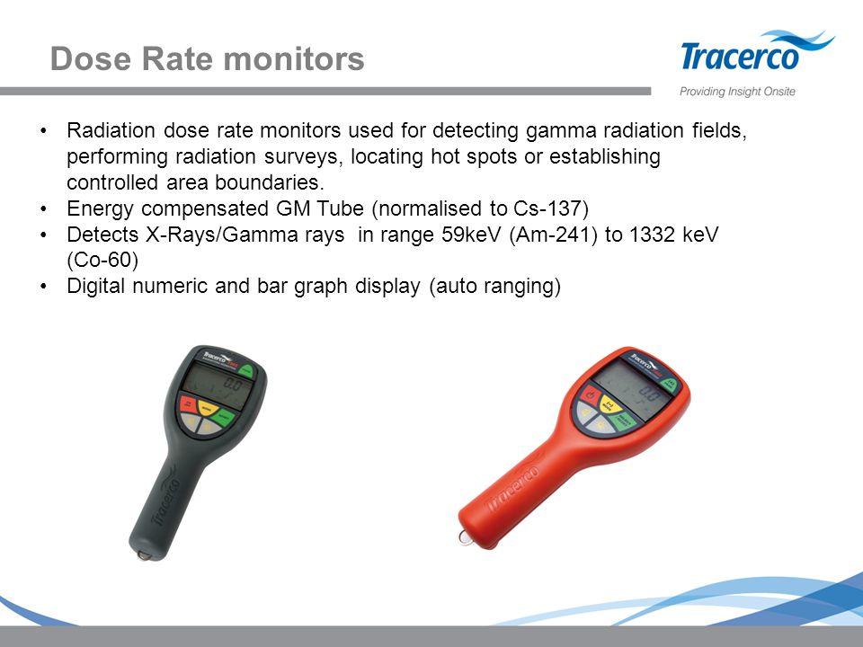 Dose Rate monitors